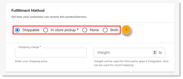 Fulfillment Method section with Shippable, In Store Pickup, and None options