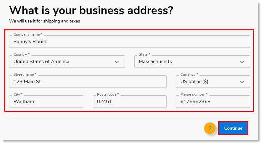 Company name, Country, State, Street name, Currency, City, Postal code, and Phone number Fields, and Continue Button