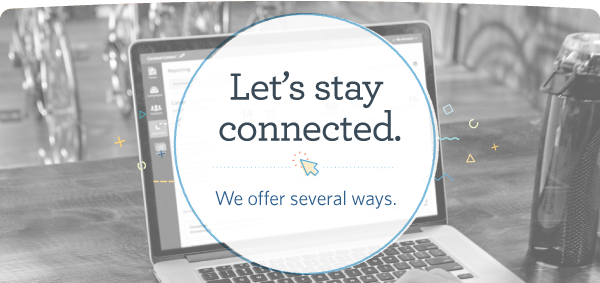 Let's stay connected. We offer several ways.